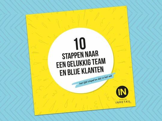 Gratis werkboekje: In tien stappen naar een gelukkig team en blije klanten