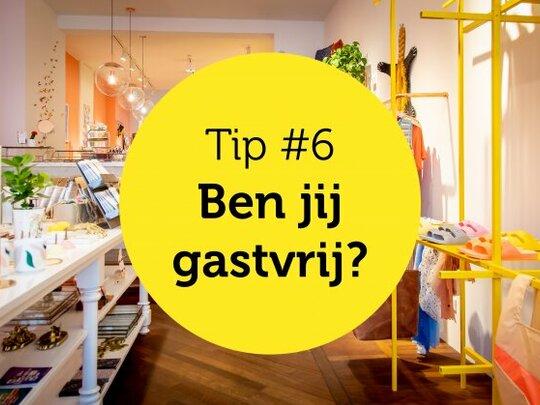 Gastvrijheid in de winkel tip #6: Ben jij gastvrij?